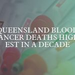 Queensland blood cancer deaths highest in a decade